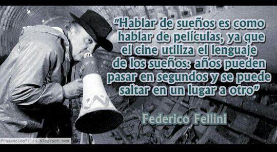 Frases Federico Fellini Películas Series Amino Amino