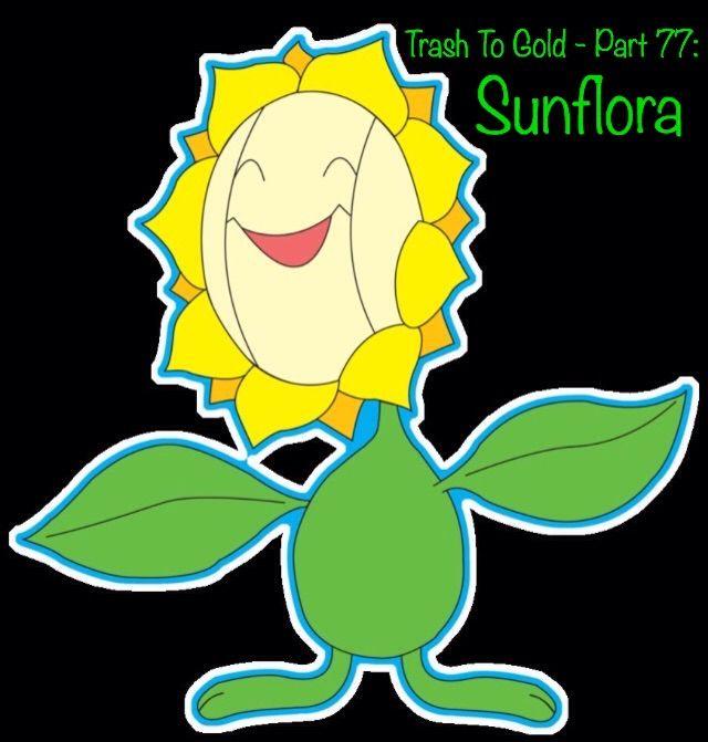 Trash To Gold Part 77 Sunflora Pokémon Amino