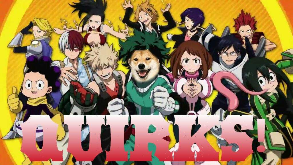 Anime Character Quirks : Quirks in my hero academia lemonsteve anime amino