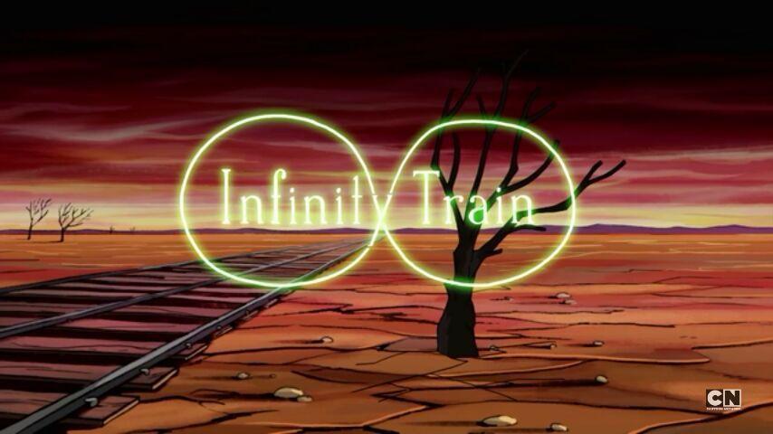 Infinity Train Makes a Hit!   Cartoon Amino