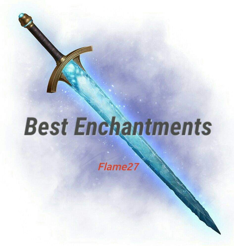 What Are the Best Enchantments to Have on a Sword? #FlameTalks