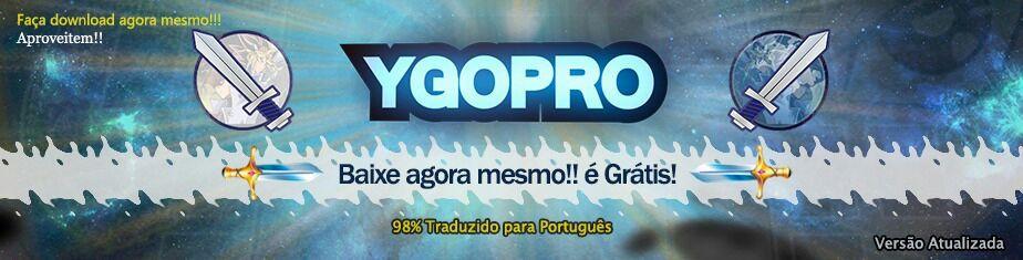 YgoPro 100% traduzido (Versão desenvolvida pela nossa