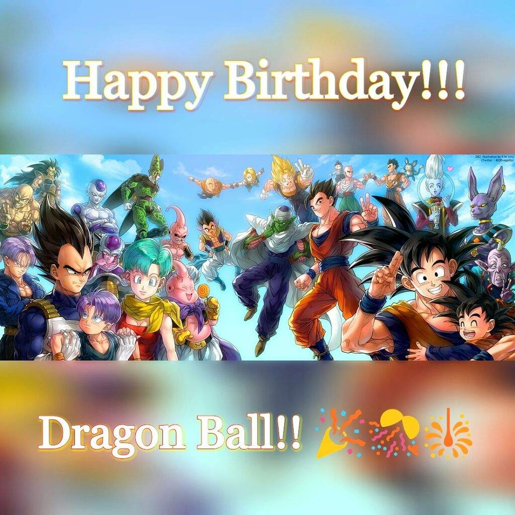 dragon ball z birthday Happy Birthday Dragon Ball!!🎇🎊❤ | DragonBallZ Amino dragon ball z birthday
