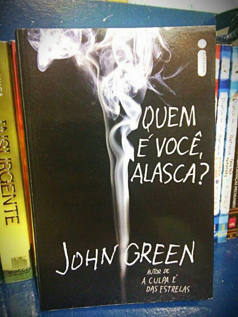Quem é Você Alasca John Green Leitores Br Amino