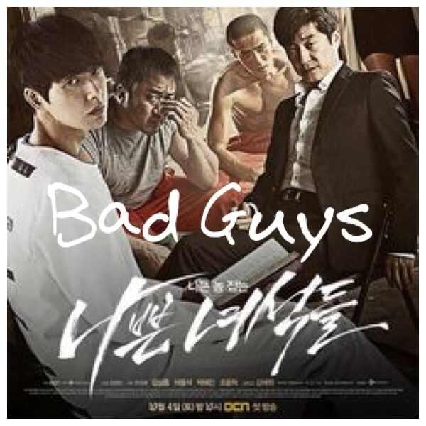 Bad Guys Korean Drama Asianwiki K Drama Amino