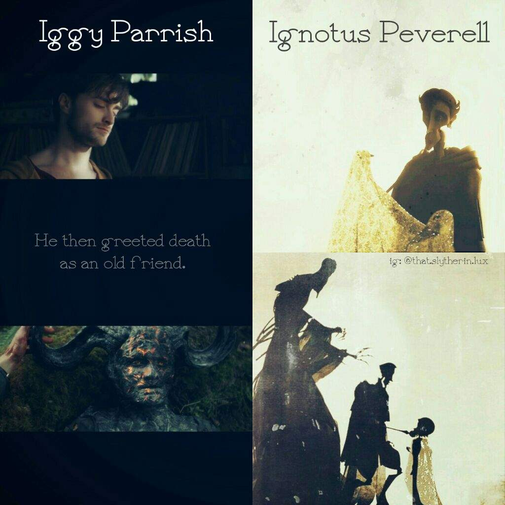 Iggy parrish ignotus peverell harry potter amino side by side i was once a loyal lover he then greeted death as an old friend m4hsunfo