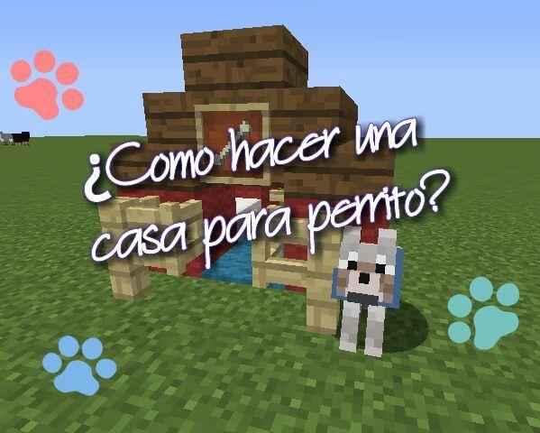 Como Hacer Una Casita Para Perro Minecraft Amino