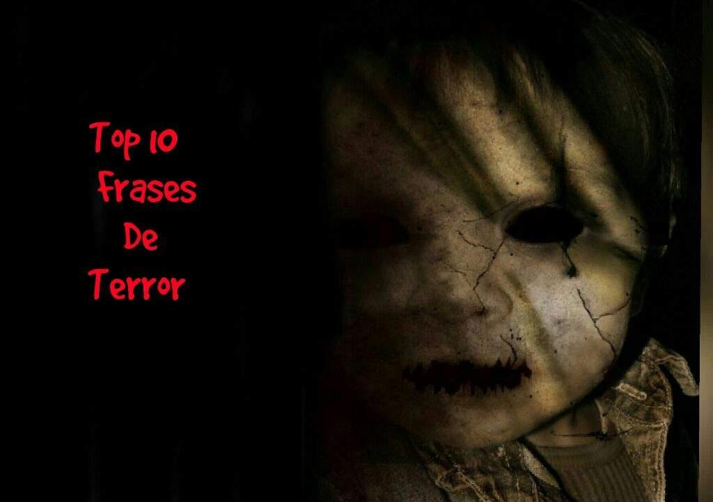Frases De Terror Creepypastas Amino Amino