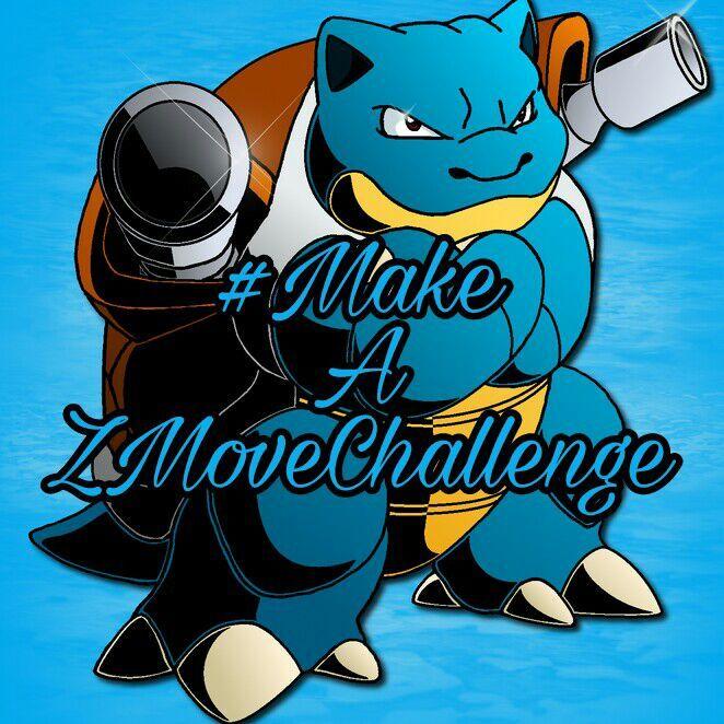 make a z move challenge blastoise pokémon amino