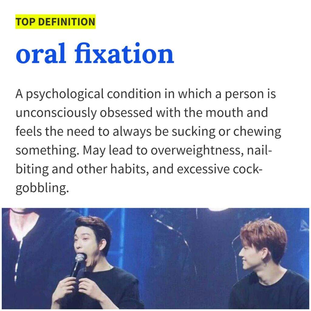 Orally fixated meaning