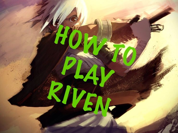 riven guide how to play