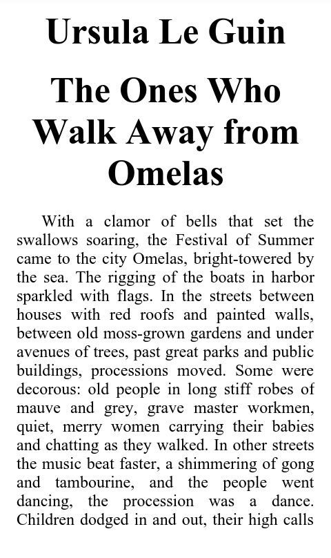 the ones who walk away from omelas theme The ones who walked away from omelas theme the story the ones who walk away from omelas is included in the collection twelve rumbles of the wind and several anthologies it was awarded the hugo award for best story in 1974.