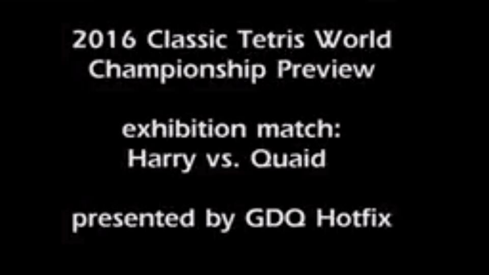 GDQ Hotfix exhibition match - Harry vs  Quaid | Tetris