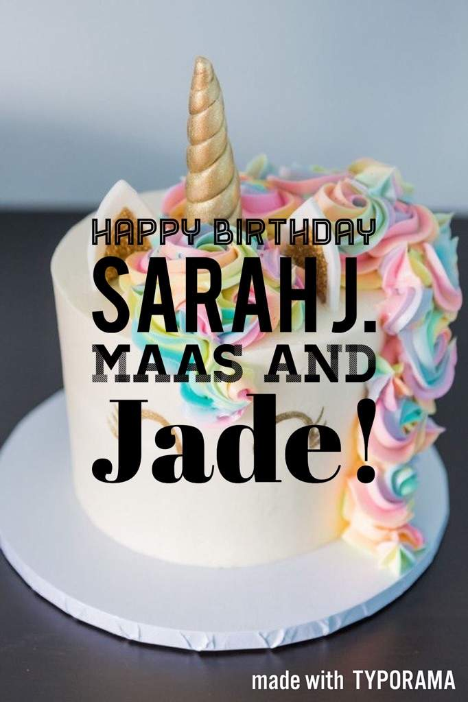 Happy Birthday Sarah J Maas And Jade Sarah J Maas Amino