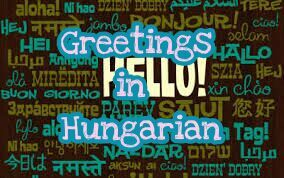 Greetings in hungarian language exchange amino mystify out m4hsunfo