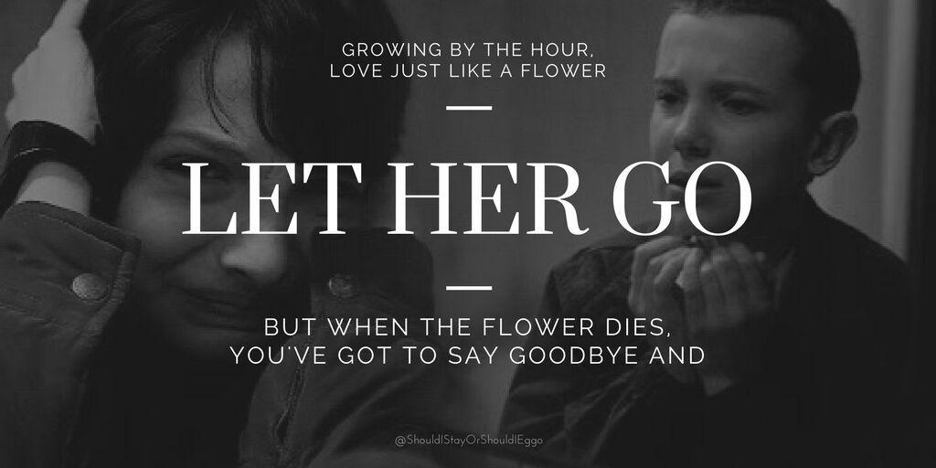 Let Her Go 💔 | Stranger Things Amino