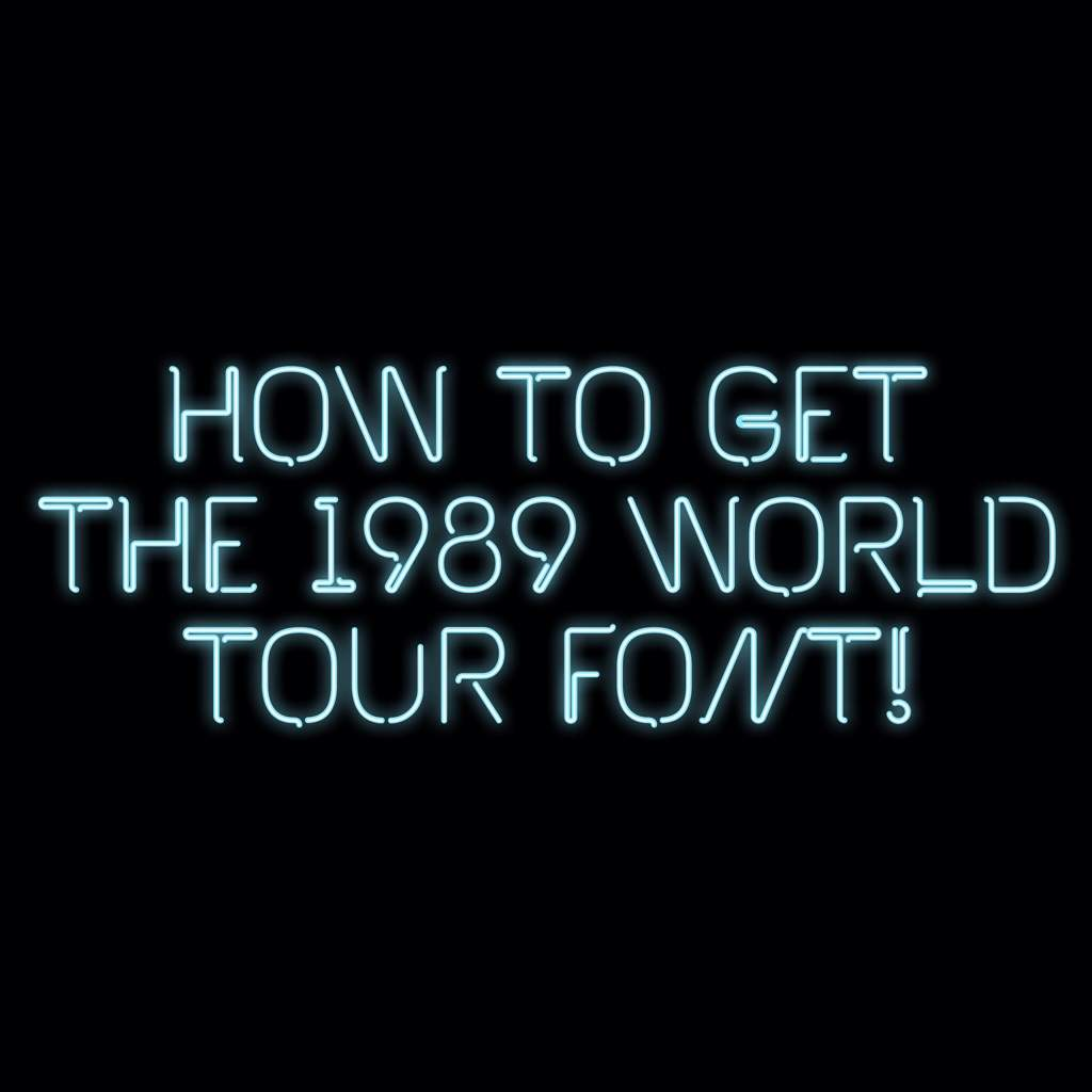 How to get the 1989 world tour font! | Swifties Amino