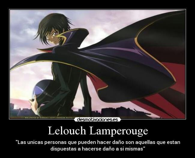 Lelouch Y Sus Frases Epicas Anime Amino