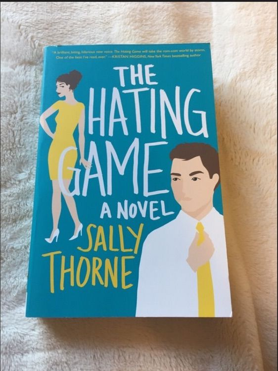The Hating Game By Sally Thorne Review No Spoilers Books Writing Amino