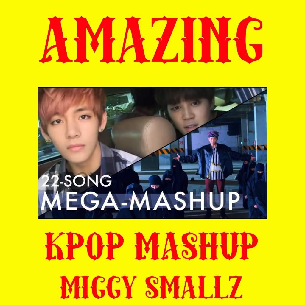 22 Songs KPOP Mashup | K-Pop Amino