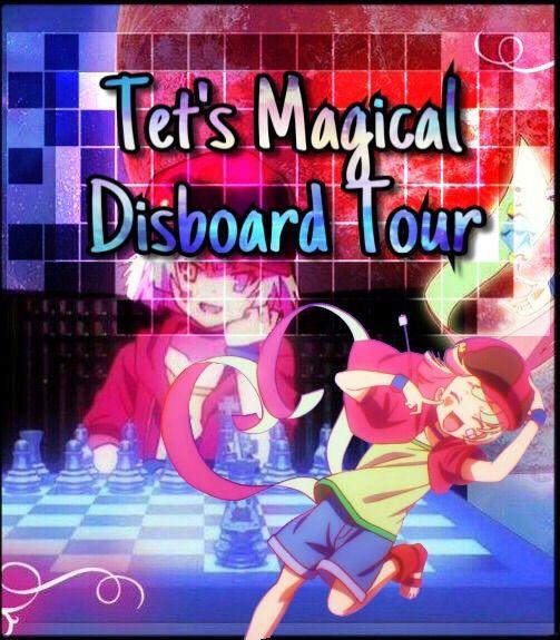 Tet's Magical Disboard Tour   Anime Amino