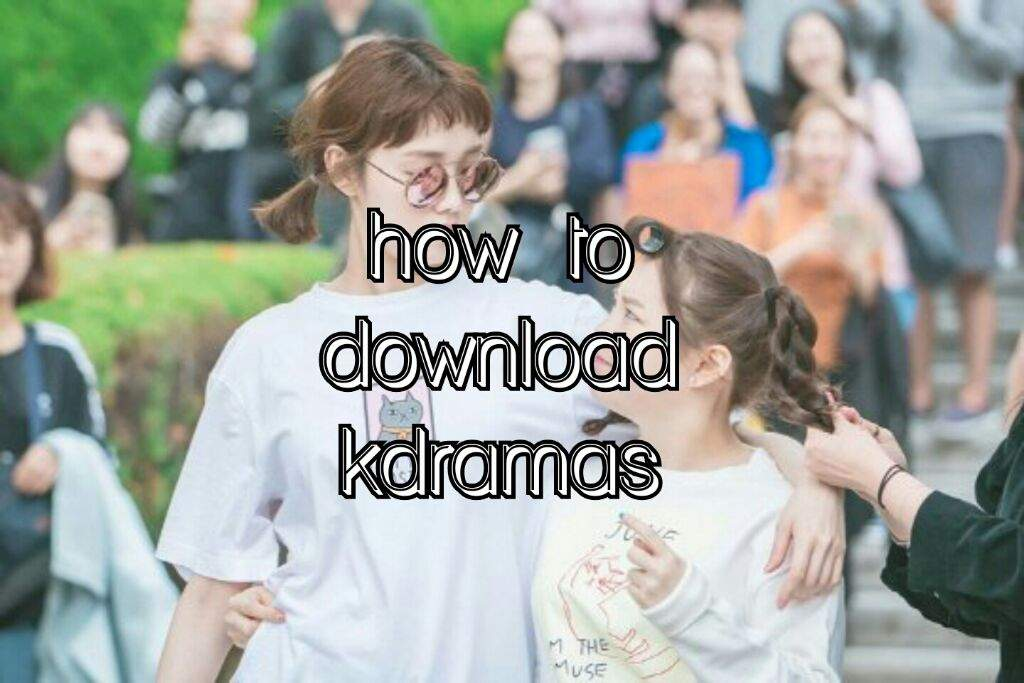 how to download kdramas with kissasian🌺 | K-Drama Amino
