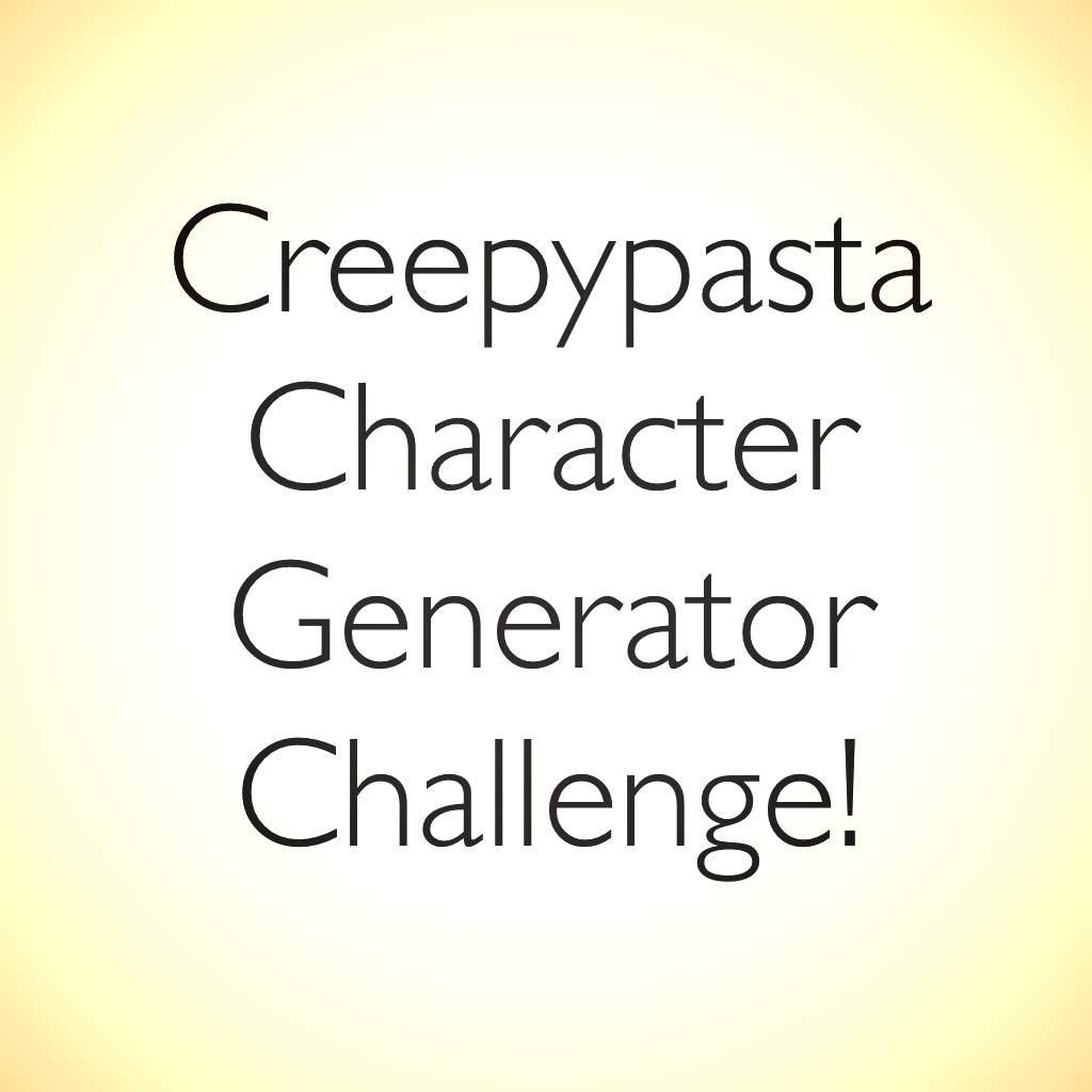 Oc Generator Drawing Challenge Mrcreepypasta Amino