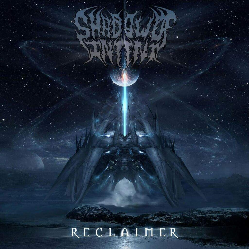 Through Metal Space Episode II Shadow Of Intent Reclaimer - Space track