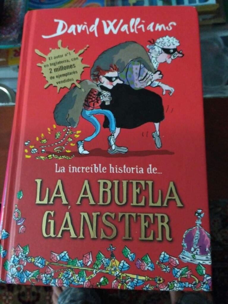La abuela Gánster :milky_way: user uploaded image. Escritor: David Walliams  ...