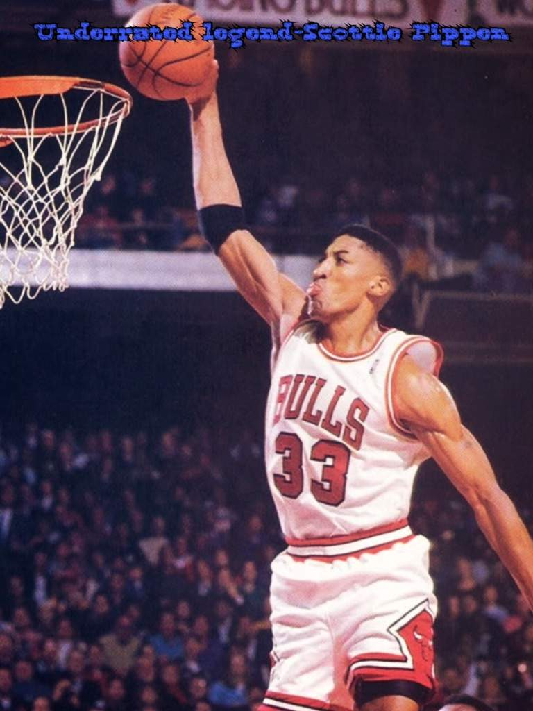 Meet Underrated Legend Scottie Pippen
