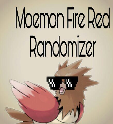 Pokemon Fire Red Randomized - Moemon Edition (part two