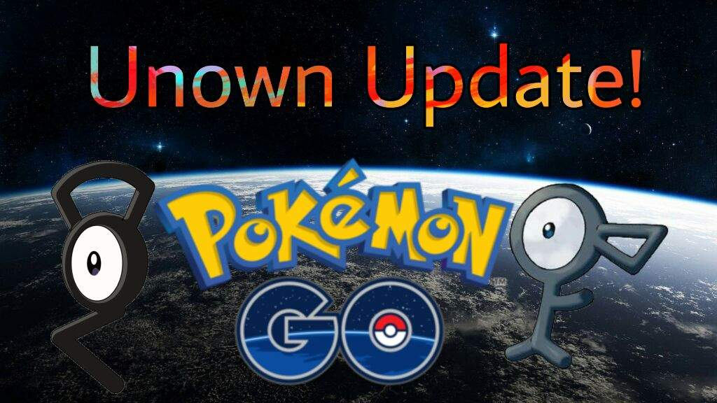 Pokemon Go News: Update With Unown | Team Instinct Amino