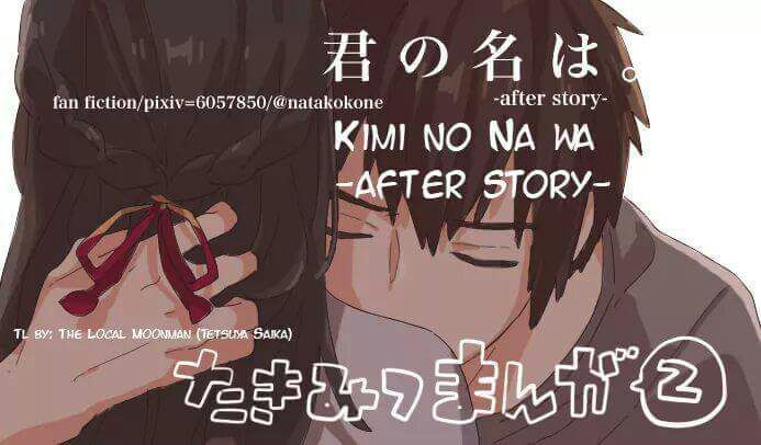 Taki And Mitsuha Reunite In The Movie Kimi No Na Wa Well If Yes Then Youre For A Treat Ps Following Content Is Fan Made Not Official