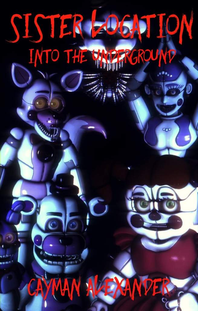 SL: Into the Underground (Funtime Freddy x female!Reader) | Five