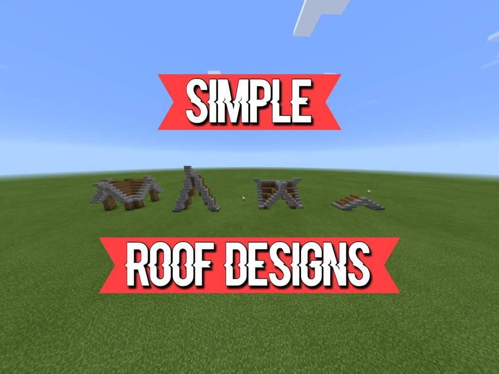 Simple Roof Designs Minecraft Amino