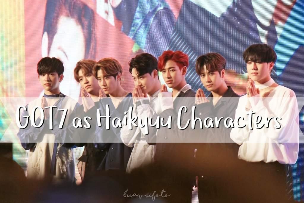 GOT7 as Haikyuu Characters ✨ | GOT7 Amino