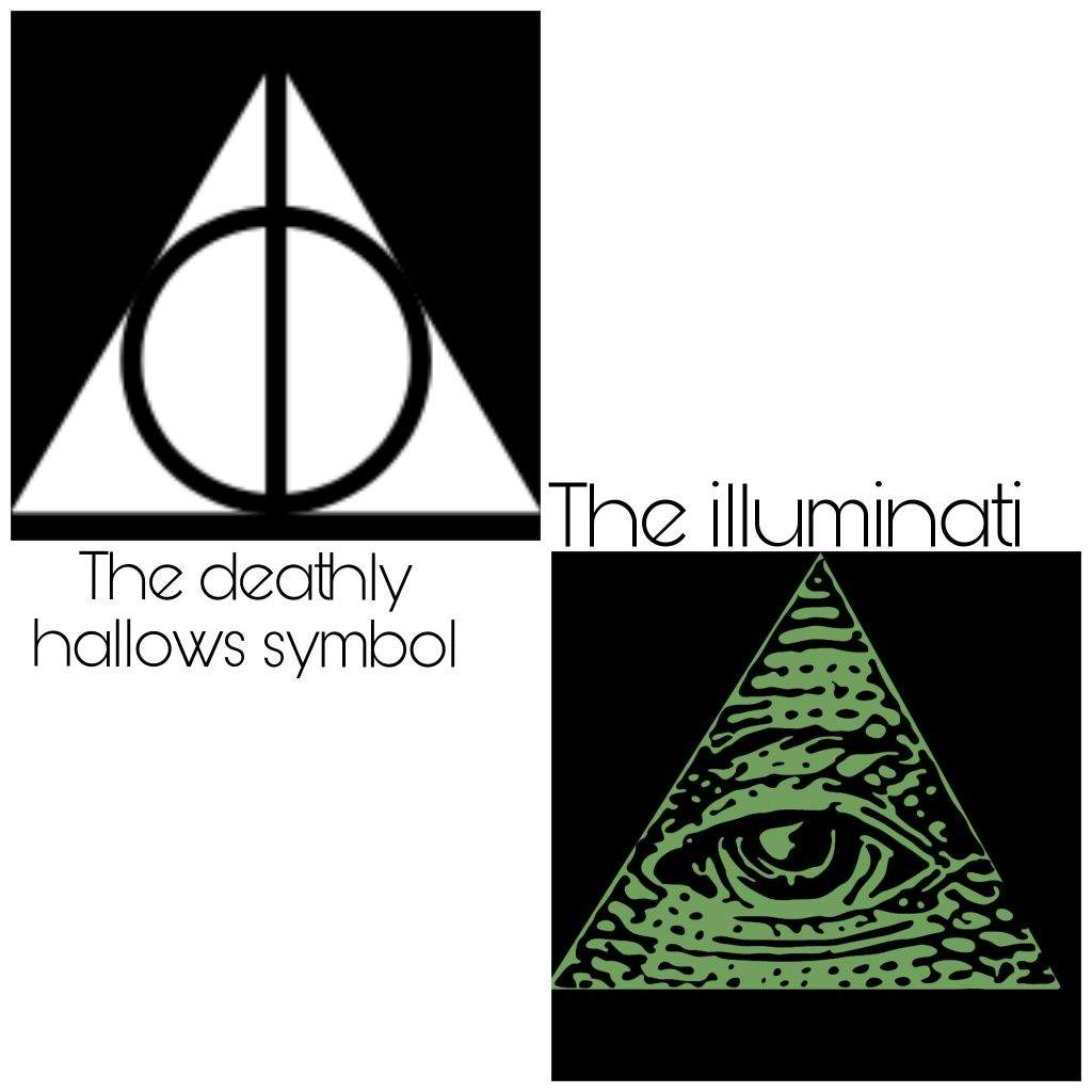 Is it an illuminati or the deathly hallows harry potter amino i understand that if you hadnt watched or read harry potter that is the closest thing that they know but i asked a harry potter fan well i guess there biocorpaavc