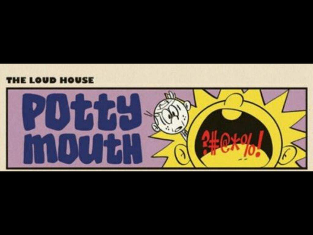 the loud house potty mouth wiki