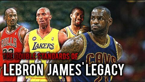 The Double Standards of LeBron James legacy  962401946