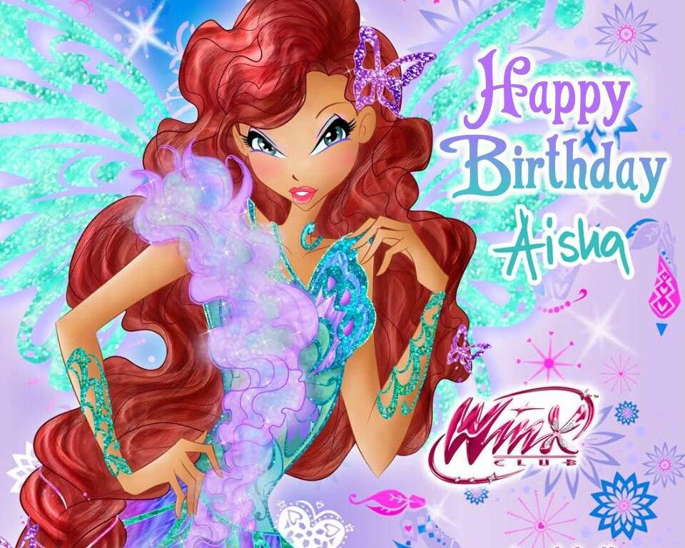 Happy Birthday Aisha June 15th Winx Club Amino