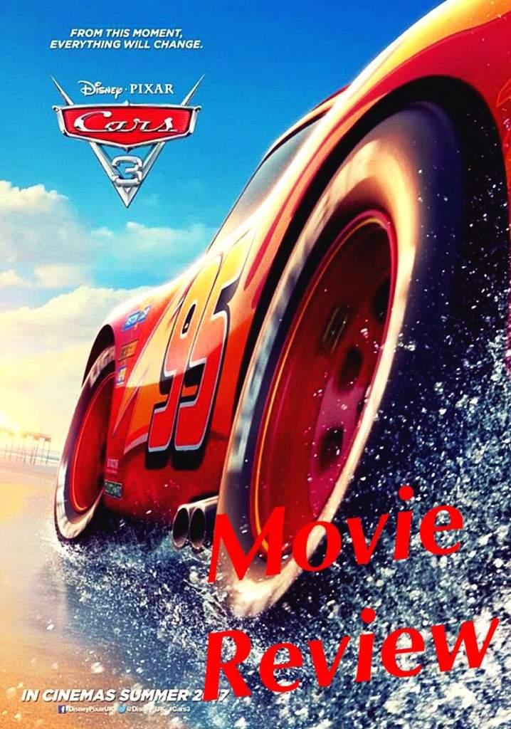 Cars 3 Movie Review   Cartoon Amino