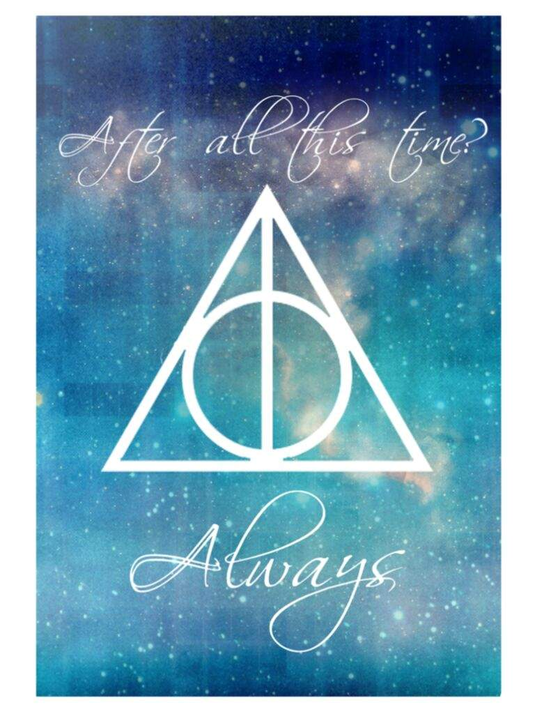After All This Time Always Deathly Hallows Wallpaper