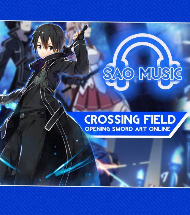 SAO Music: Crossing Field!   Sword Art Online Brasil Amino
