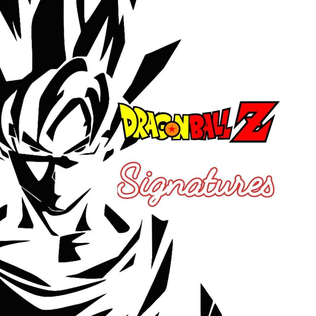 World Famous Signatures Of Dbz Dragonballz Amino