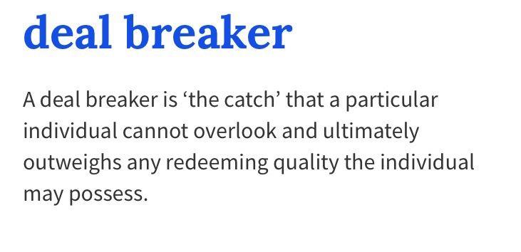 Definition of deal breaker