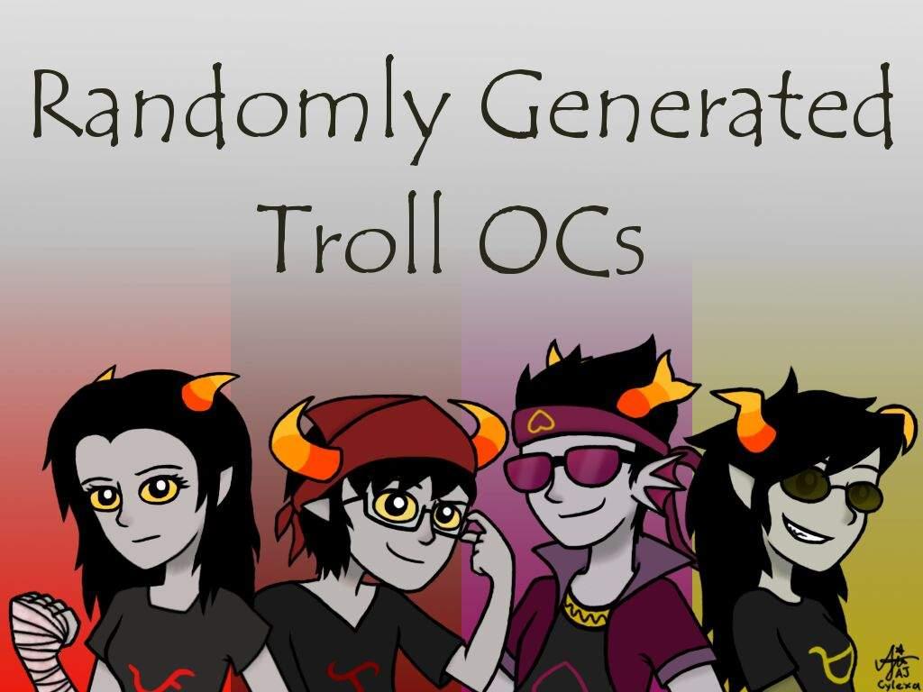 Randomly Generated Troll Oc Challenge Homestuck And Hiveswap Amino