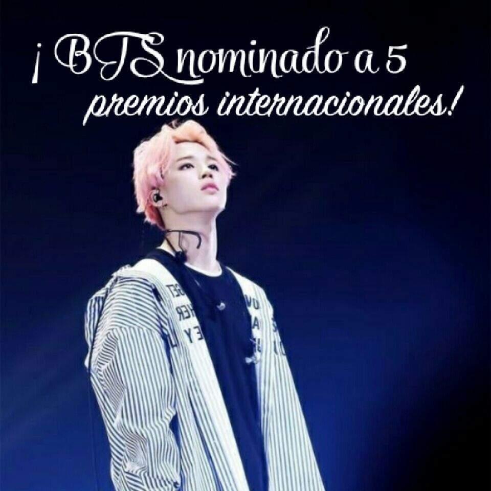 BTS nominado a 5 premios Internacionales!¿Cómo ayudar