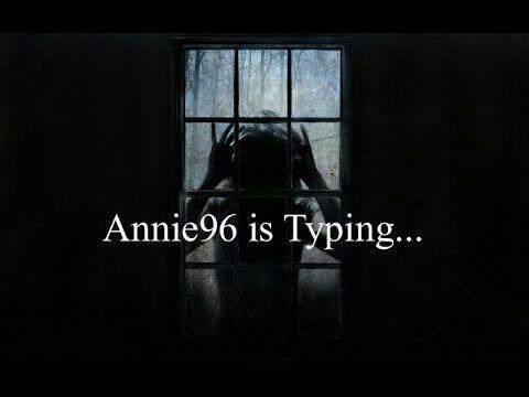Annie96 is typing     | Urban Legends & Cryptids Amino