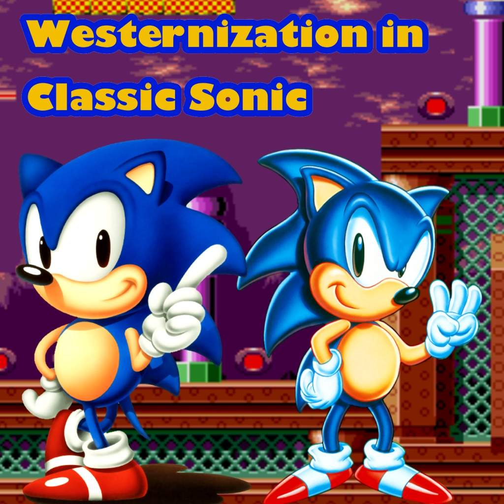 Westernization In Classic Sonic Sonic The Hedgehog Amino