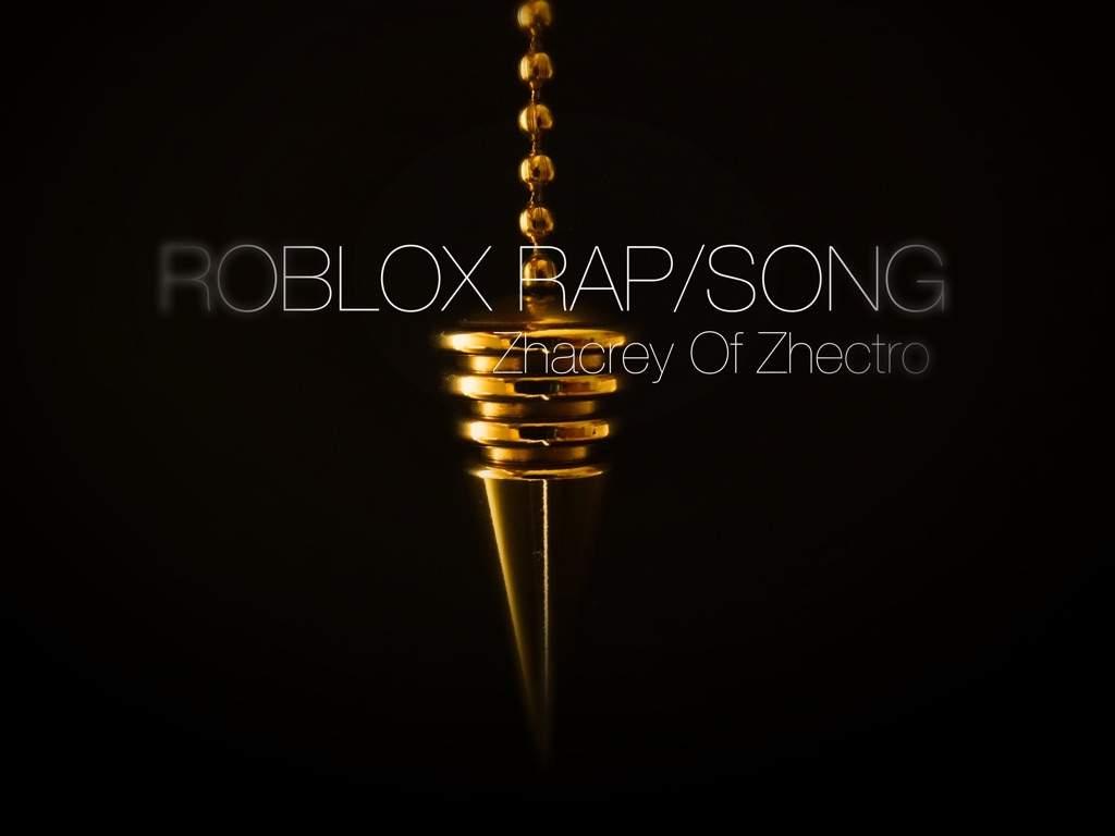 Roblox Rap Song Roblox Rap Roblox Amino